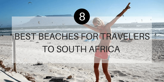 8 Best Beaches for Travelers to South Africa
