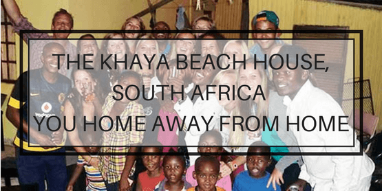 The Khaya Beach House, South Africa - your home away from home!