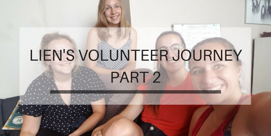 Lien's Volunteer Journey Part 2